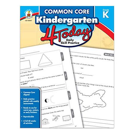 Carson-Dellosa™ Common Core 4 Today Workbook, Grade K