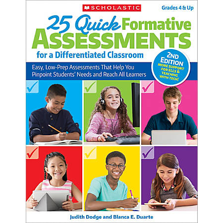 Scholastic Teacher Resources 25 Quick Formative Assessments For A Differentiated Classroom, 2nd Edition, Grades 4-12