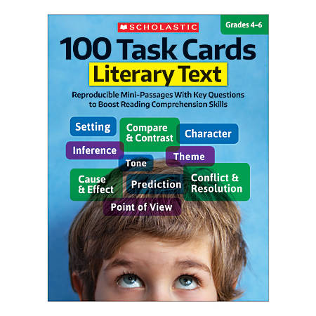 Scholastic 100 Task Cards, Literary Text, Grades 4-6