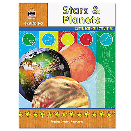 Teacher Created Resources Super Science Activities - Stars and Planets - Grades 2-5