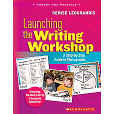 Scholastic Launching the Writing Workshop A