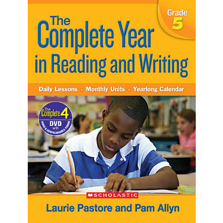 Scholastic The Complete Year In Reading and Writing: Grade 5