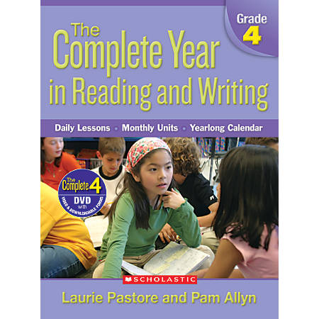 Scholastic The Complete Year In Reading and Writing: Grade 4