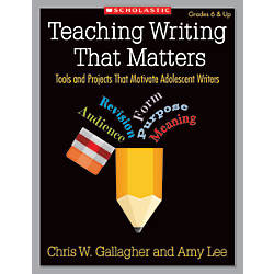 Scholastic Teaching Writing That Matters
