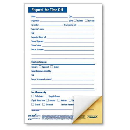 "ComplyRight Request For Time Off Forms, 2-Part, 5 1/2"" x 8 1/2"", White, Pack Of 50"
