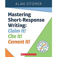 Scholastic Professional Mastering Short Response Writing