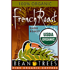Beantrees Organic French Roast Whole Bean