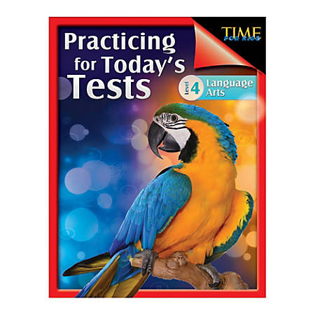 Shell Education TIME For Kids: Practicing For Today's Tests Language Arts, Level 4, Grade 4