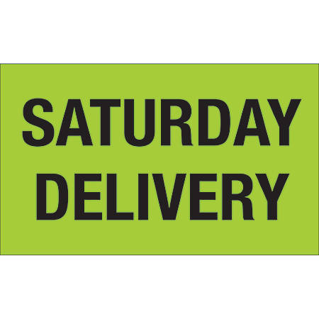 """Tape Logic® Pre™Printed Shipping Labels, DL3431, 3"""" x 5"""", Saturday Delivery, Fluorescent Green, Roll Of 500"""
