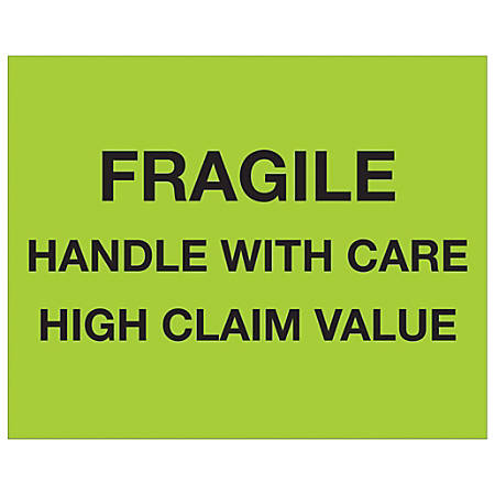 """Tape Logic® Preprinted Pallet Protection Labels, DL1333, 8"""" x 10"""", """"Fragile / Handle With Care / High Claim Value"""", Fluorescent Green, Roll Of 250"""