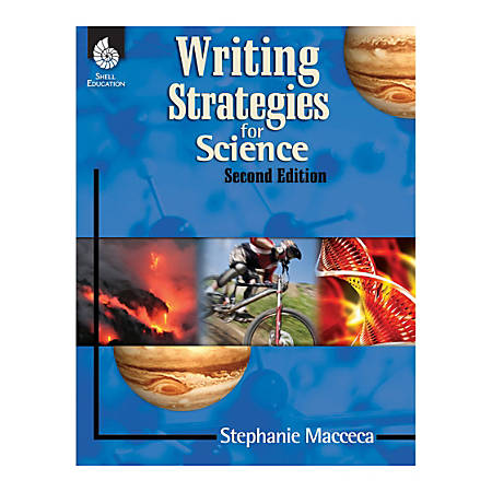 Shell Education Writing Strategies For Science, Grades 1 To 12