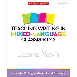 Scholastic Teaching Writing In Mixed Language