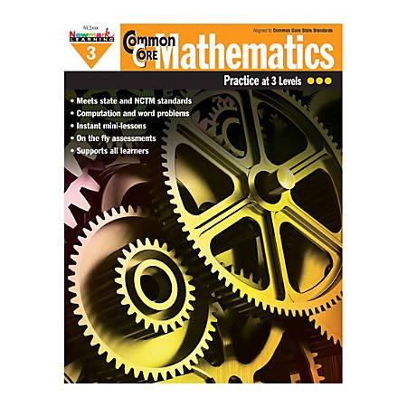 Newmark Learning Common Core Mathematics Book, Grade 3