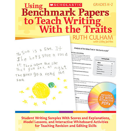 Scholastic Using Benchmark Papers To Teach Writing With The Traits: Grades K-2