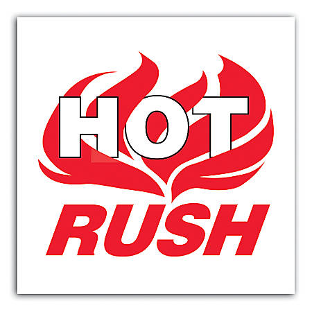 "Tape Logic® Preprinted Shipping Labels, DL3193, ""Hot Rush"", 4"" x 4"", Red/White, Roll Of 500"