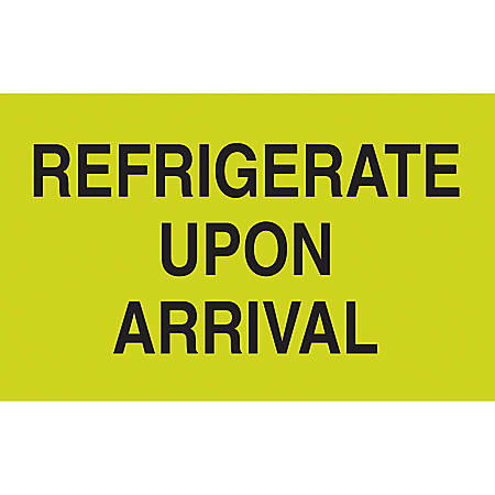 """Preprinted Special Handling Labels, DL2601, """"Refrigerate Upon Arrival"""", 5"""" x 3"""", Fluorescent Green, Roll Of 500"""