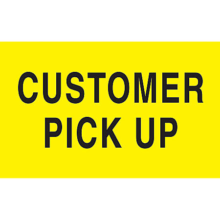 """Preprinted Special Handling Labels, DL2121, """"Customer Pick Up"""", 5"""" x 3"""", Bright Yellow, Roll Of 500"""
