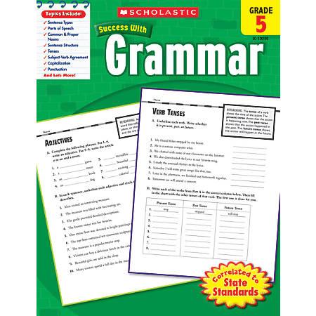 Scholastic Success With: Grammar Workbook, Grade 5