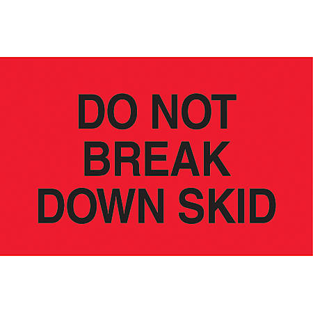 "Preprinted Special Handling Labels, DL2161, ""Do Not Break Down Skid"", 5"" x 3"", Bright Red, Roll Of 500"