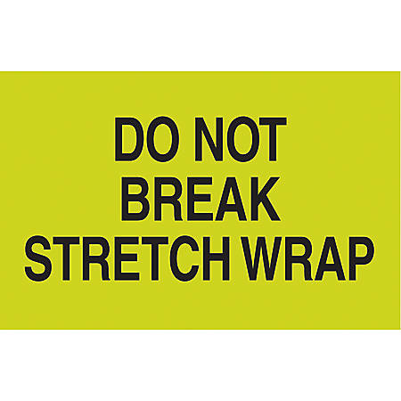 "Preprinted Special Handling Labels, DL2201, ""Do Not Break Stretch Wrap"", 5"" x 3"", Fluorescent Green, Roll Of 500"