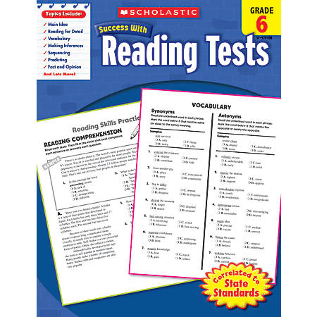 Scholastic Success With: Reading Tests Workbook, Grade 6