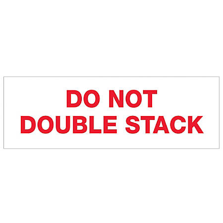 """Tape Logic® Do Not Double Stack Preprinted Carton Sealing Tape, 3"""" Core, 2"""" x 110 Yd., Red/White, Pack Of 36"""