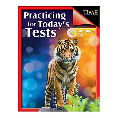 Shell Education TIME For Kids: Practicing For Today's Tests Language Arts, Level 6, Grade 6