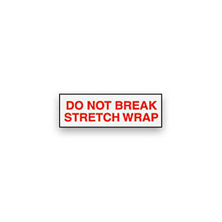 "Tape Logic® Pre-Printed Carton Sealing Tape, ""Do Not Break Stretch Wrap"", 2"" x 110 Yd., Red/White, Case Of 36"