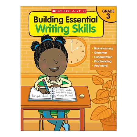 Scholastic Building Essential Writing Skills, Grade 3