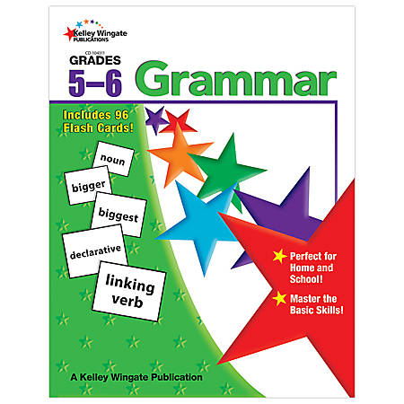 Carson-Dellosa Kelley Wingate Publications Grammar Book — Grades 5-6