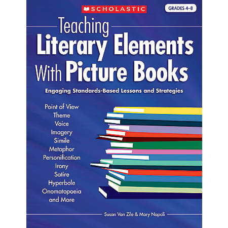 Scholastic Teaching Literary Elements With Picture Books