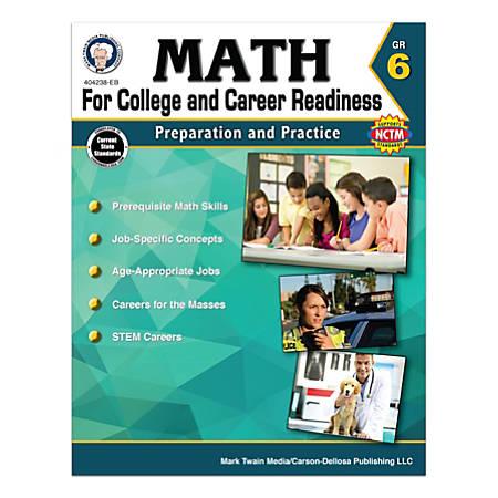 Carson-Dellosa Math For College And Career Readiness Workbook, Grade 6
