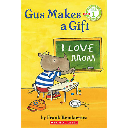 Scholastic Reader, Pre-Level 1, Gus Makes A Gift, 1st Grade