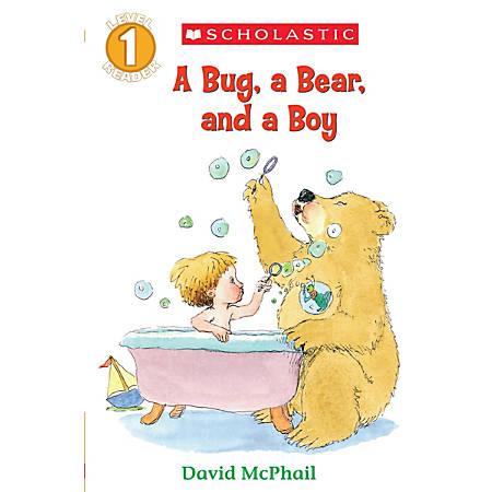 Scholastic Reader, Level 1, A Bug, A Bear And A Boy, 3rd Grade