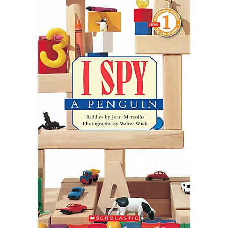 Scholastic Reader, Level 1, I Spy™ A Penguin, 3rd Grade