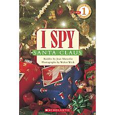 Scholastic Reader Level 1 I Spy