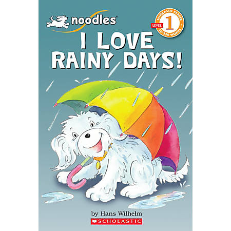 Scholastic Reader, Level 1, Noodles: I Love Rainy Days!, 1st Grade