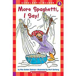 Scholastic Reader Level 2 More Spaghetti
