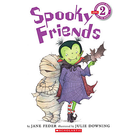 Scholastic Reader, Level 2, Spooky Friends, 2nd Grade