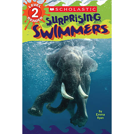 Scholastic Reader, Level 2, Surprising Swimmers, 2nd Grade