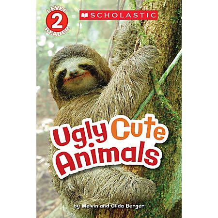 Scholastic Reader, Level 2, Ugly Cute Animals, 3rd Grade