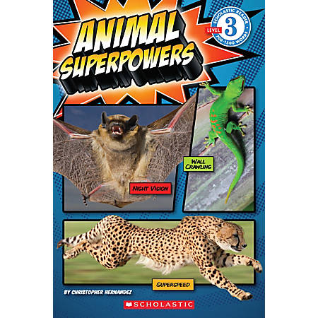 Scholastic Reader, Level 3, Animal Superpowers, 3rd Grade