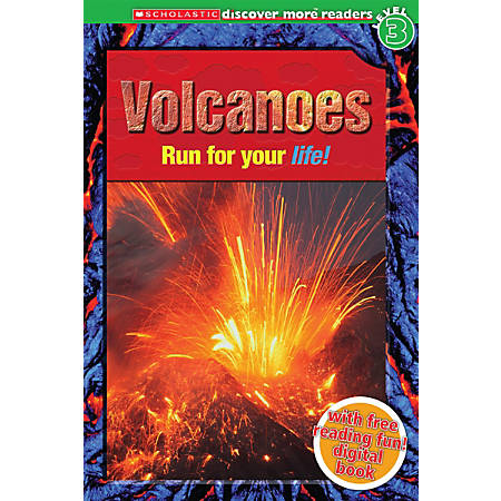 Scholastic Reader, Level 3, Discover More: Volcanoes, 3rd Grade