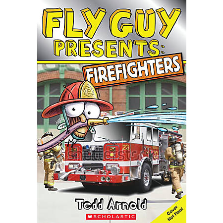 Scholastic Reader, Fly Guy Presents: Firefighters, 2nd Grade