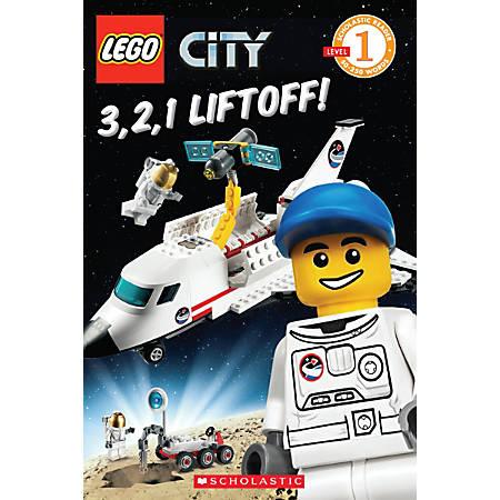 Scholastic Reader, Lego City: 3, 2, 1, Liftoff!, 1st Grade
