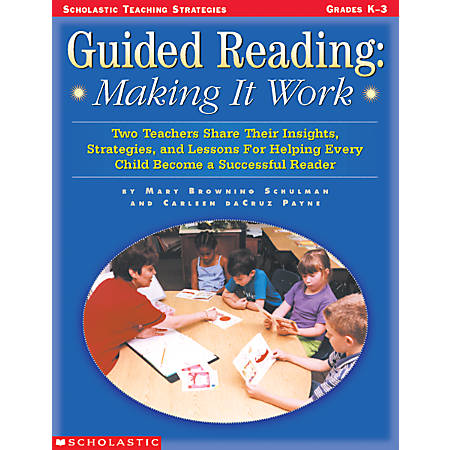 Scholastic Guided Reading — Making It Work