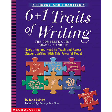 Scholastic 6 + 1 Traits Of Writing — Grades 3 & Up