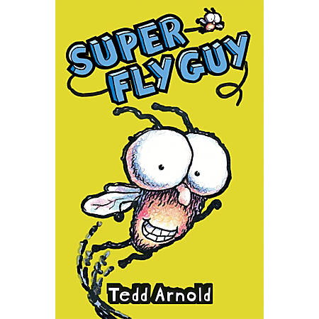 Scholastic Reader, Fly Guy #2: Super Fly Guy, 3rd Grade
