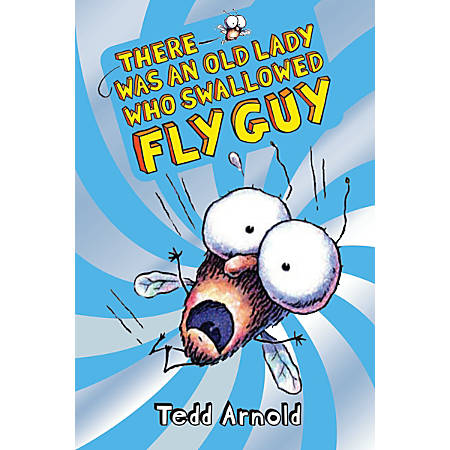 Scholastic Reader, Fly Guy #4: There Was An Old Lady Who Swallowed Fly Guy, 3rd Grade