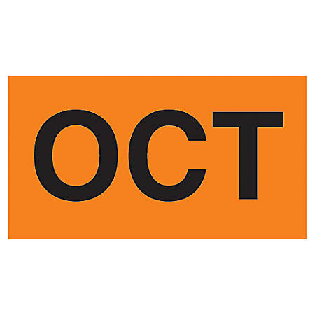 """Tape Logic® Permanent Inventory Label Roll, DL6882, Month-Style, """"OCT,"""" 6"""" x 3"""", Orange, Roll Of 500"""